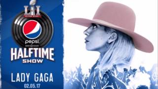 Lady Gaga's Super Bowl 2017 Halftime Show (Audio)