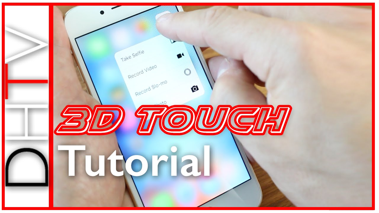 How To Use The Iphone 6s 6s Plus Tips Tricks Tutorial Series Youtube
