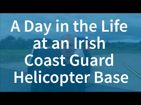 A Day in the Life at an Irish Coast Guard Helicopter Base