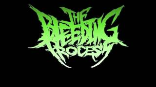 The Bleeding Process - Black Sea Of Trees