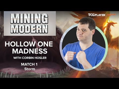 [MTG] Mining Modern - Hollow One Madness | Match 1 VS Storm