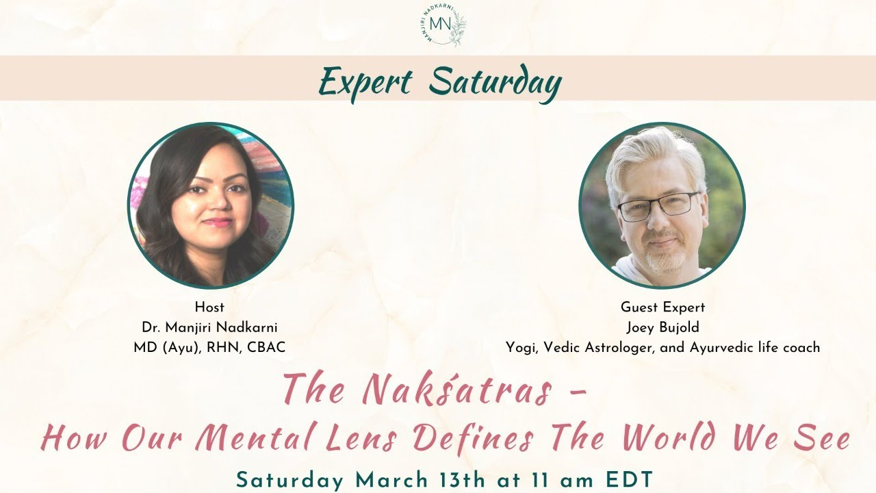 Interview with Dr. Manjiri Nadkarni (MD-Ayu) on the Nakṣatras