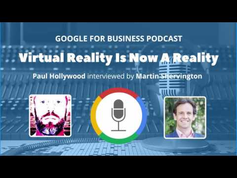 014 – Paul Hollywood – Virtual Reality Is Now A Reality