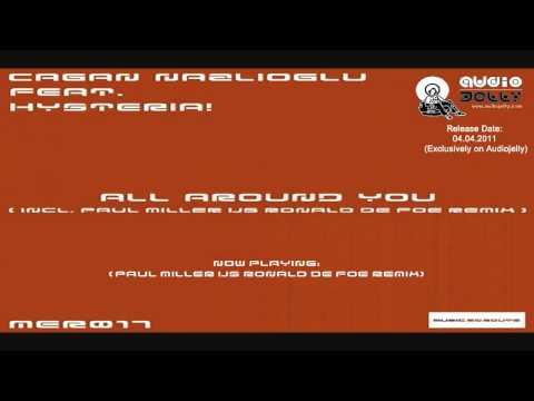 Cagan Nazlioglu feat. Hysteria! - All Around You (Paul Miller Vs Ronald de Foe Remix)