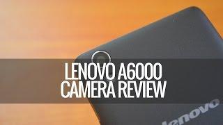 Lenovo A6000 Camera Review