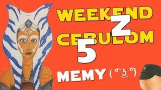MEMY  Weekuend z Cebulom 5 (WzC #05)