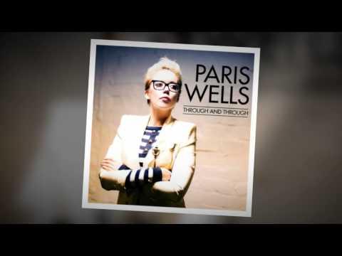 Paris Wells - Through & Through