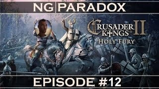 African Ambitions #12 | Warrior Queen | Crusader Kings 2 Holy Fury