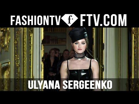 Ulyana Sergeenko Designers inspiration at Paris Haute Couture Fashion Week S/S 16 | FTV.com