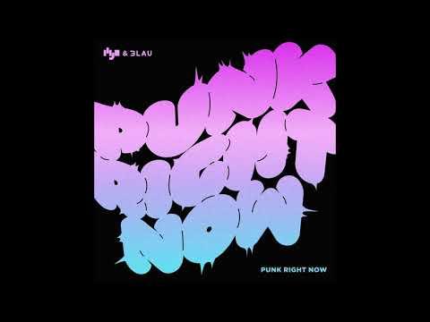 HYO, 3Lau - Punk Right Now (English Ver.) [MP3 Audio]
