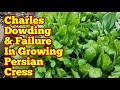 Charles Dowding And Failure In Growing Persian Cress