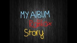 Mon album Roblox Story... (Ro-ghoul spécial)