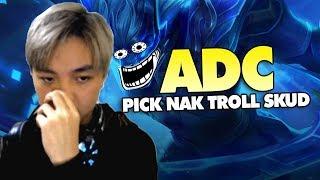 ADC Troll Skud |Cú Lừa Mang Tên Nak