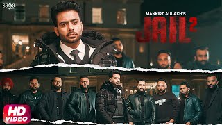 Mankirt Aulakh - Jail 2 - Red kita si alert poora town | RB Khera | New Punjabi Song 2020