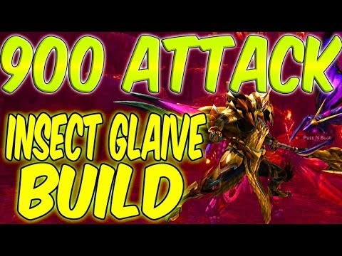 Monster Hunter World - 900 ATTACK INSECT GLAIVE BUILD! - Daryus P