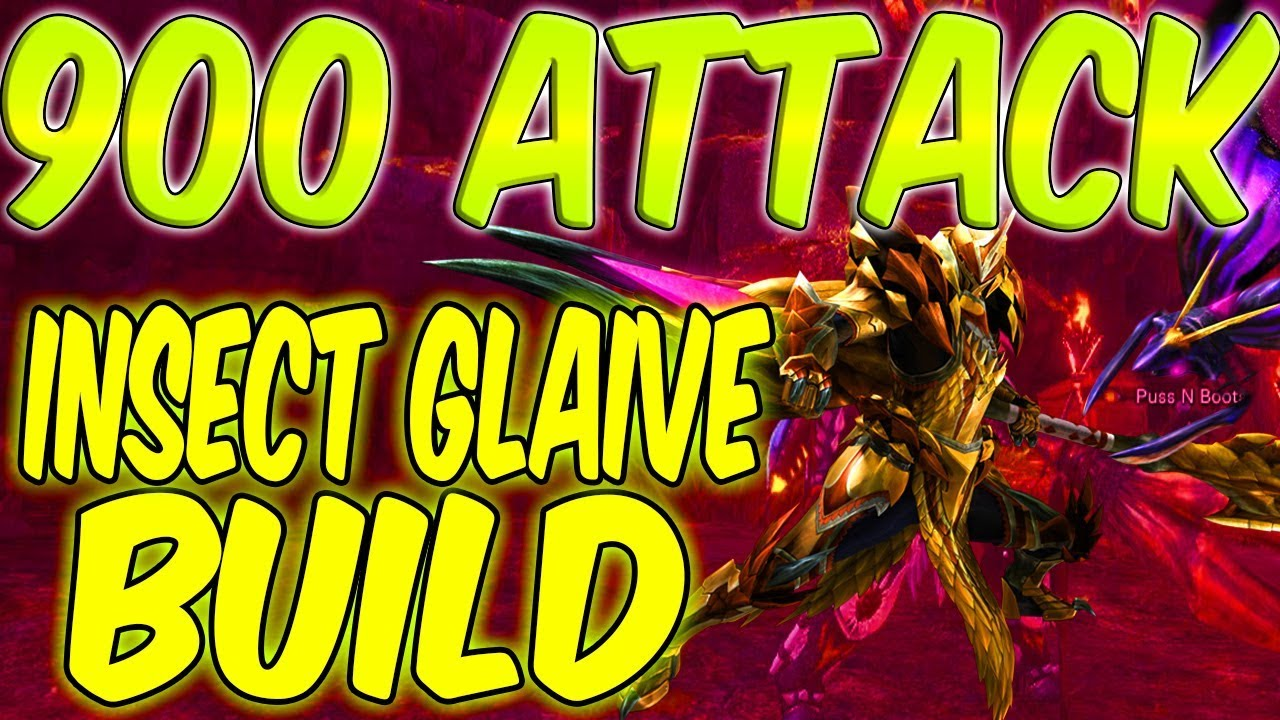 Monster Hunter World 900 Attack Insect Glaive Build Daryus P