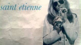 SAINT ETIENNE - Wouldn