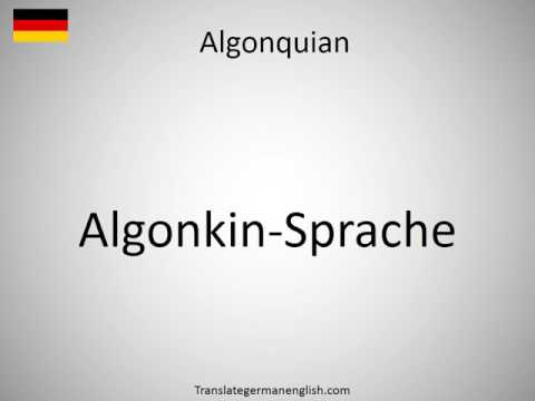 How to say Algonquian in German?