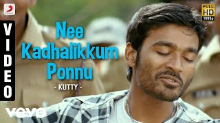 Download Kutty - Nee Kadhalikkum Ponnu  | Dhanush | Devi Sri Prasad MP3 song and Music Video