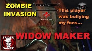 Dying Light Zombie Invasion Widow Maker Player Bullying My Fans