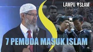 7 PEMUDA MASUK ISLAM SEKALIGUS | DR. ZAKIR NAIK