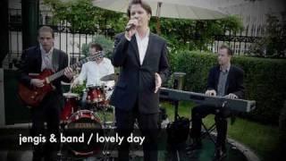 jengis & band / life at the coburg palace / lovely day