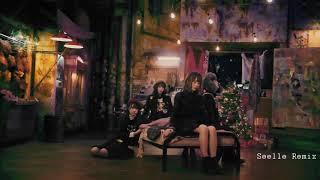 少女フレンズ(欅坂46) - ごめんね クリスマス (Seelle Remix)