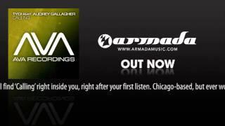 tyDi feat. Audrey Gallagher - Calling (Original Mix) [AVA030]