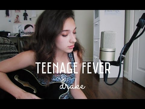 Teenage Fever by Drake (Cover) by Sara King