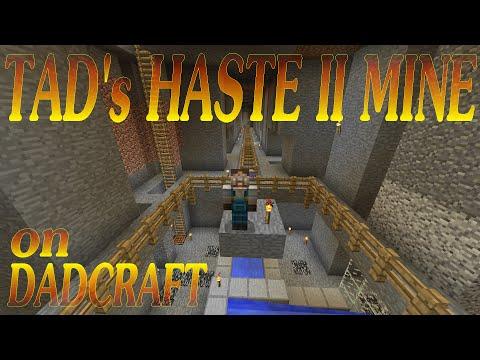 Tad's Haste II Mine
