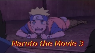 Naruto the Movie 3 - Guardians of the Crescent Moon Kingdom Dub