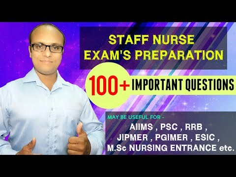 nursing school I Staff nurse exam preparation l 100 plus important questions I nclex I nurse rn