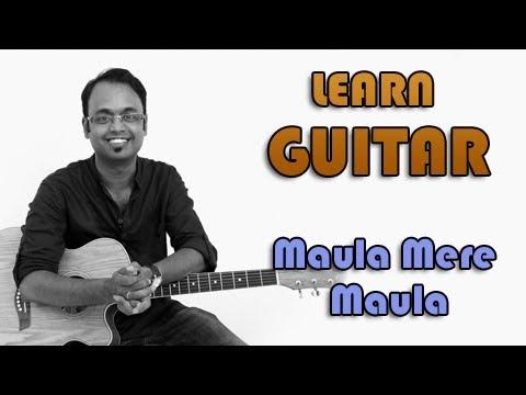 Maula Mere Maula Guitar Lesson - Anwar -...