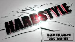 bAsher - Back In The Days #11 (Hardstyle Mix 2006-2009)