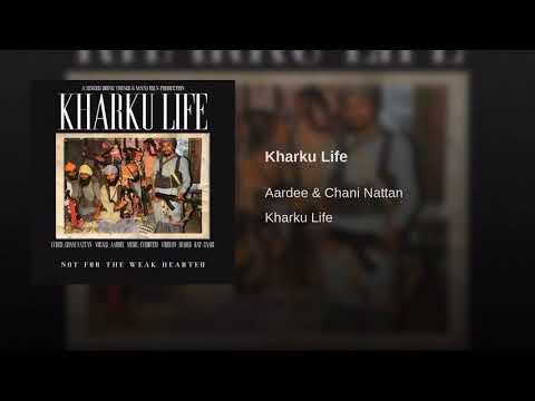 Kharku Life Aardee & Chani Nattan