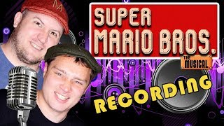 Recording SUPER MARIO BROS THE MUSICAL