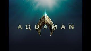 Aquaman [ MMV ] : Everything I Need