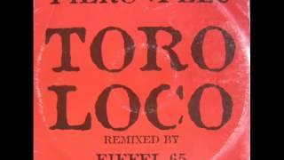 Eiffel 65 vs Piero Pelù   Toro Loco [MASSIVE DANCEFLOOR]