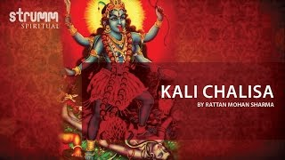 Kali Chalisa by Rattan Mohan Sharma