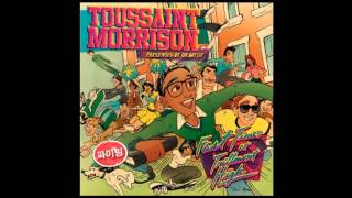 Toussaint Morrison - Welcome To MKE