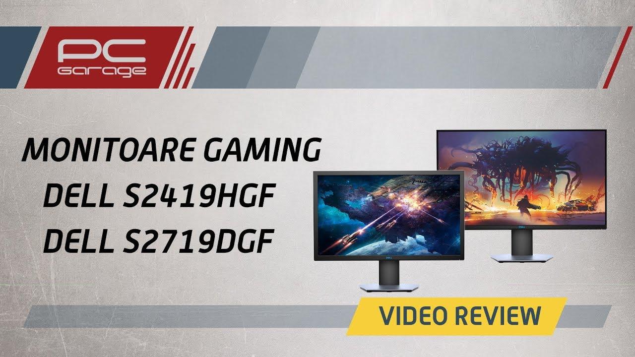 PC Garage – Video Review Monitoare Gaming Dell S2419HGF si Dell S2719DGF