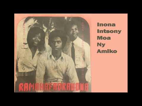 Inona Intsony Moa Ny Amiko RAMAHAFADRAHONA Discomad 466 672 1976