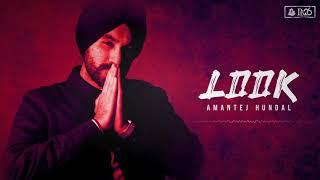 Look (Amantej Hundal) Mp3 Song Download