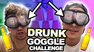 DRUNK GOGGLE CHALLENGE!!