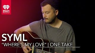 """SYML """"Where's My Love"""" Live Acoustic 