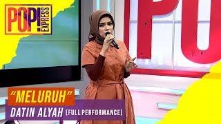 Pop! Express : Datin Alyah - Meluruh  Full Performance