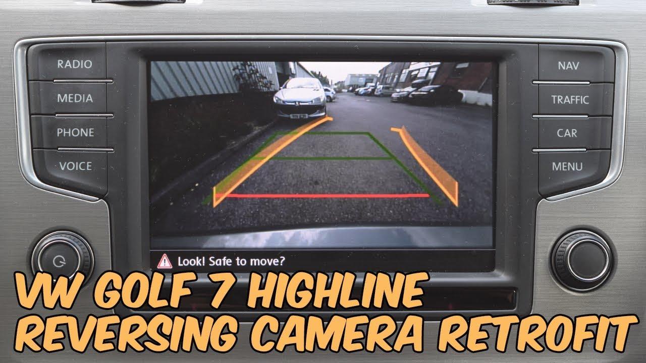 Volkswagen Golf MK7 Highline Reversing Camera Retrofit