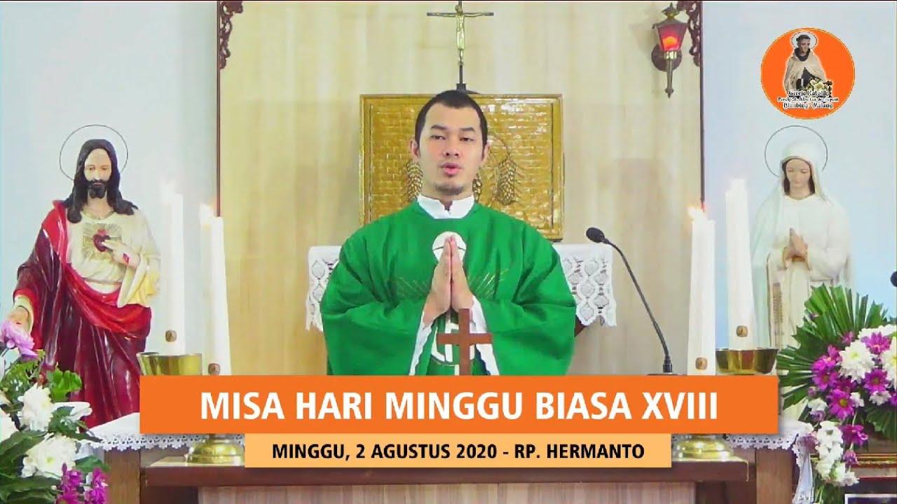 MISA MINGGU BIASA XVIII MINGGU, 2 AGUSTUS 2020 PAROKI ST. ALBERTUS DE TRAPANI MALANG