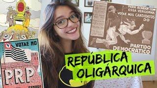 Baixar Resumo de História: REPÚBLICA OLIGÁRQUICA (Débora Aladim)