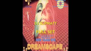 Dj Slipmatt & Mc EzzyVibe @ Dreamscape 8 NYE 31st December 93
